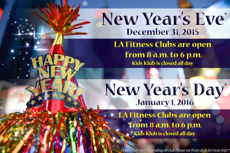 la fitness new years eve 2015 and new years day 2016 holiday hours - La Fitness Hours Christmas Eve