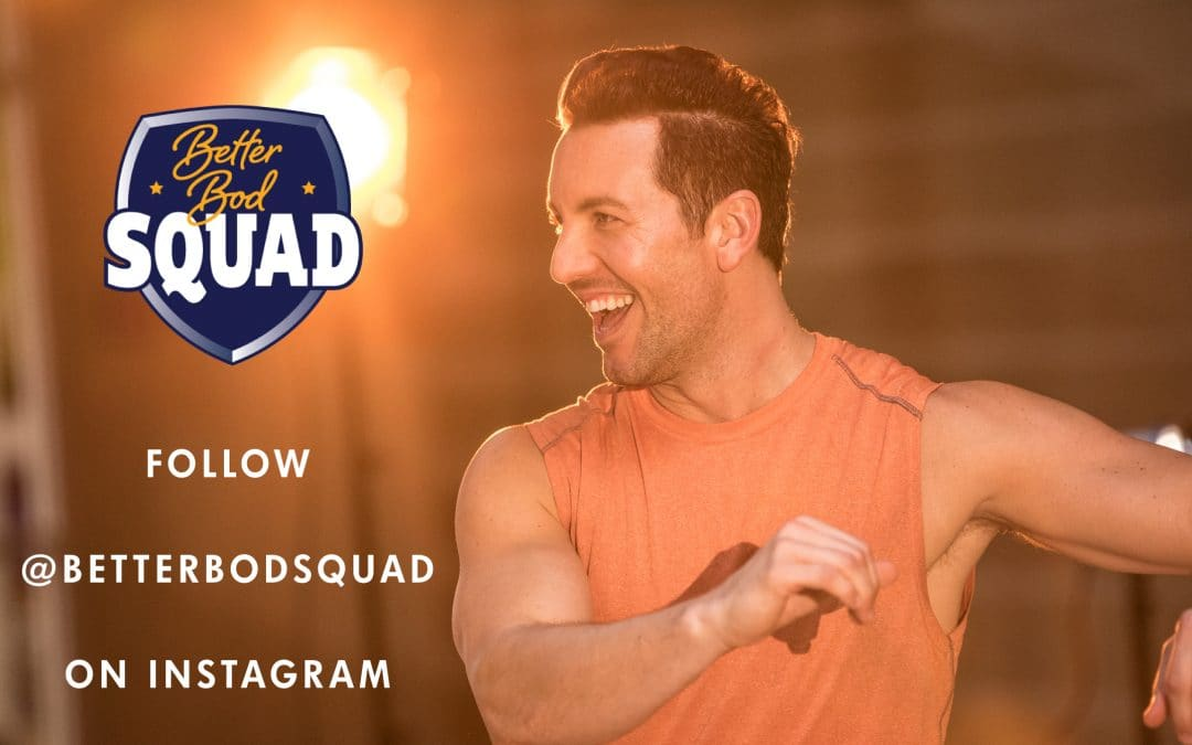 Have You Heard About #BetterBodSquad?