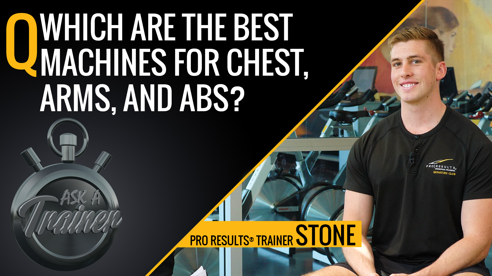 Ask A Trainer, LA Fitness, ask your fitness question, exercise advice, exercises, fitness, fitness advice, health, LAF, Pro Results® trainers, Q+A, PT related questions, ask our trainers, best machines for chest, best machines for arms, best machine for abs, how to train your abs, ab workouts, arm workouts, chest workouts