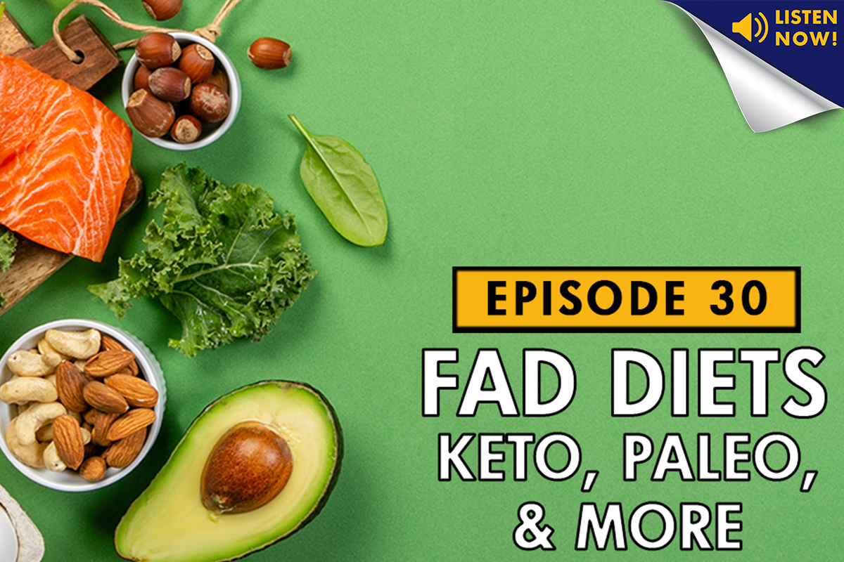 LAF, LA Fitness, LA Fitness Podcast, Living Healthy Podcast, Fad Diets, Paleo, Ketogenic, Keto, Whole 30, Anti-Inflammatory, Intermittent Fasting, diet, weight loss, nutrition