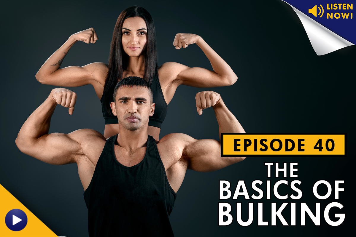 The Basics of Bulking Podcast